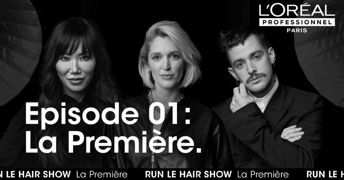 ロレアル、全世界共通の美容師向け動画番組「ラン・ル・ヘア・ショー」開始